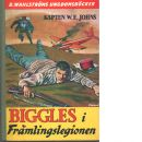 Biggles i främlingslegionen - Johns, William Earl