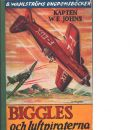 Biggles och luftpiraterna - Johns, William Earl