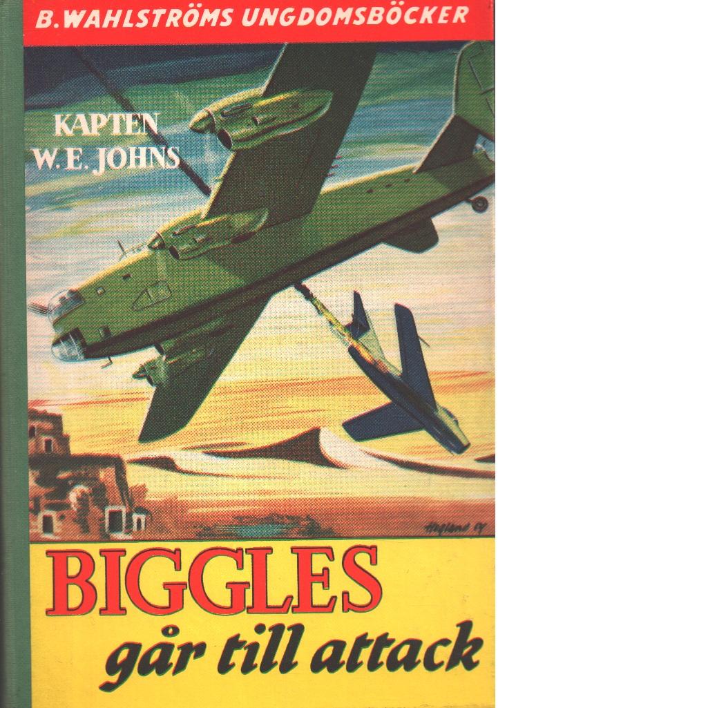 Biggles går till attack - Johns, William Earl