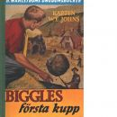 Biggles första kupp - Johns, William Earl