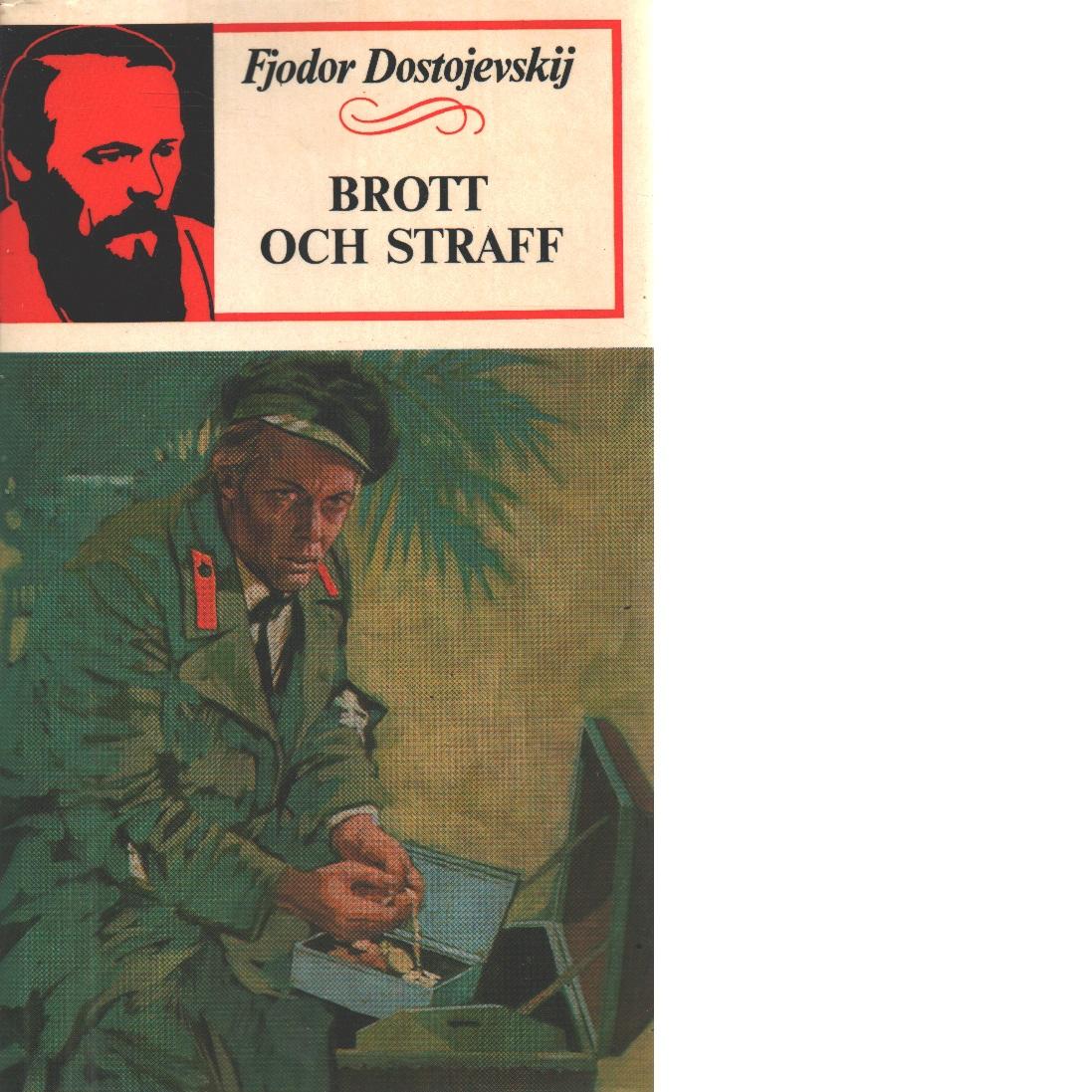 Brott och straff - Dostojevskij, Fjodor