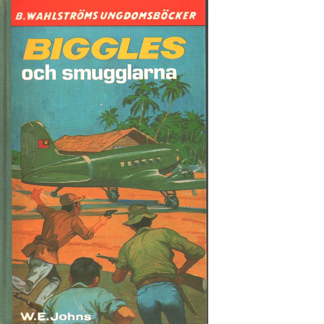 Biggles och människo-smugglarna - Johns, William Earl