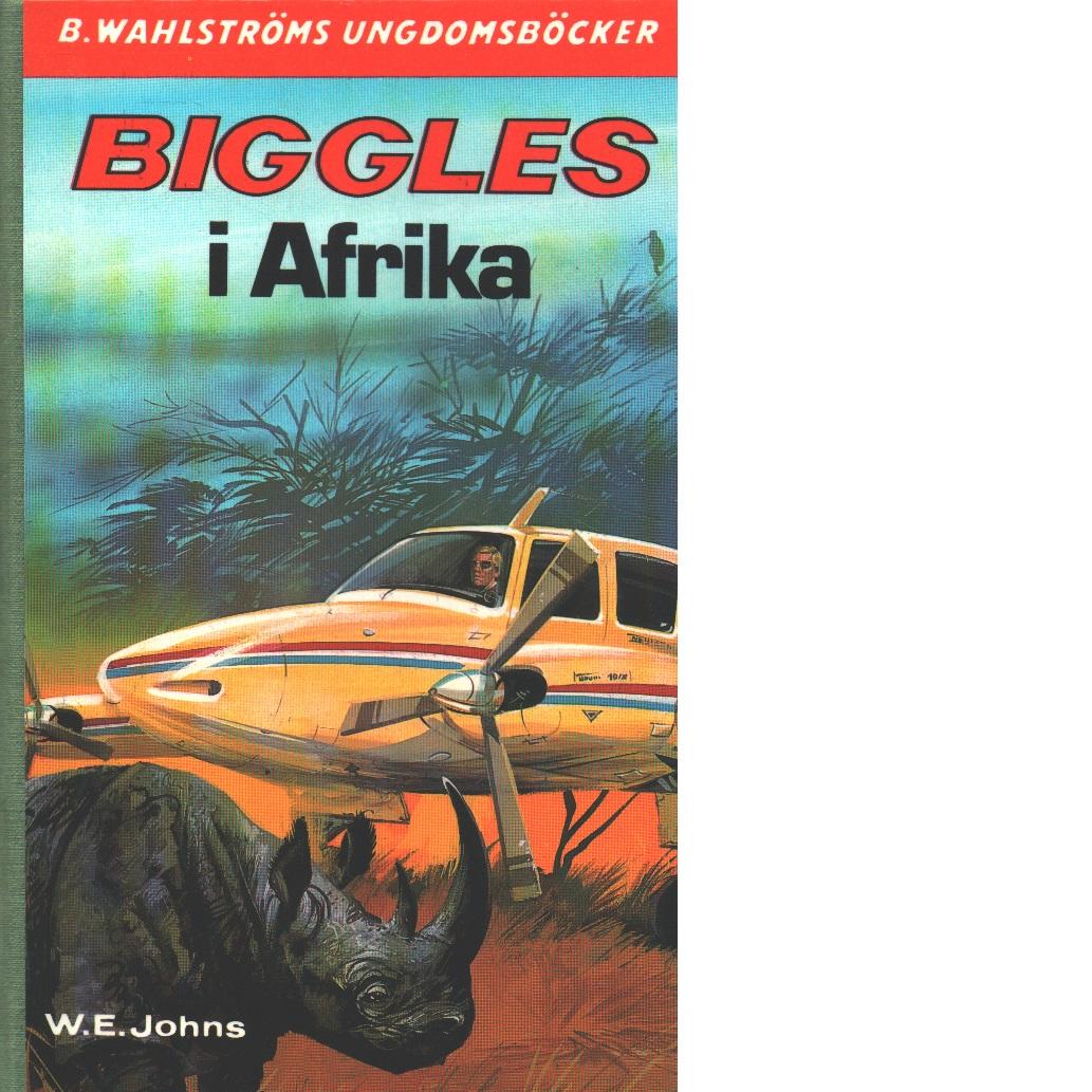 Biggles i Afrika - Johns, William Earl