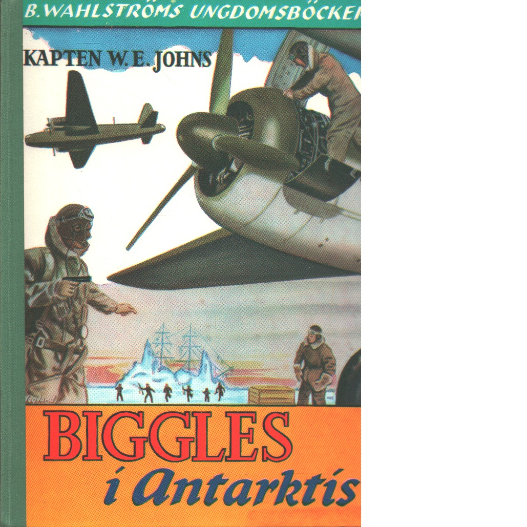 Biggles i Antarktis - Johns, William Earl
