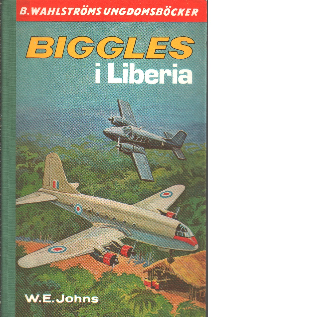 Biggles i Liberia - Johns, William Earl
