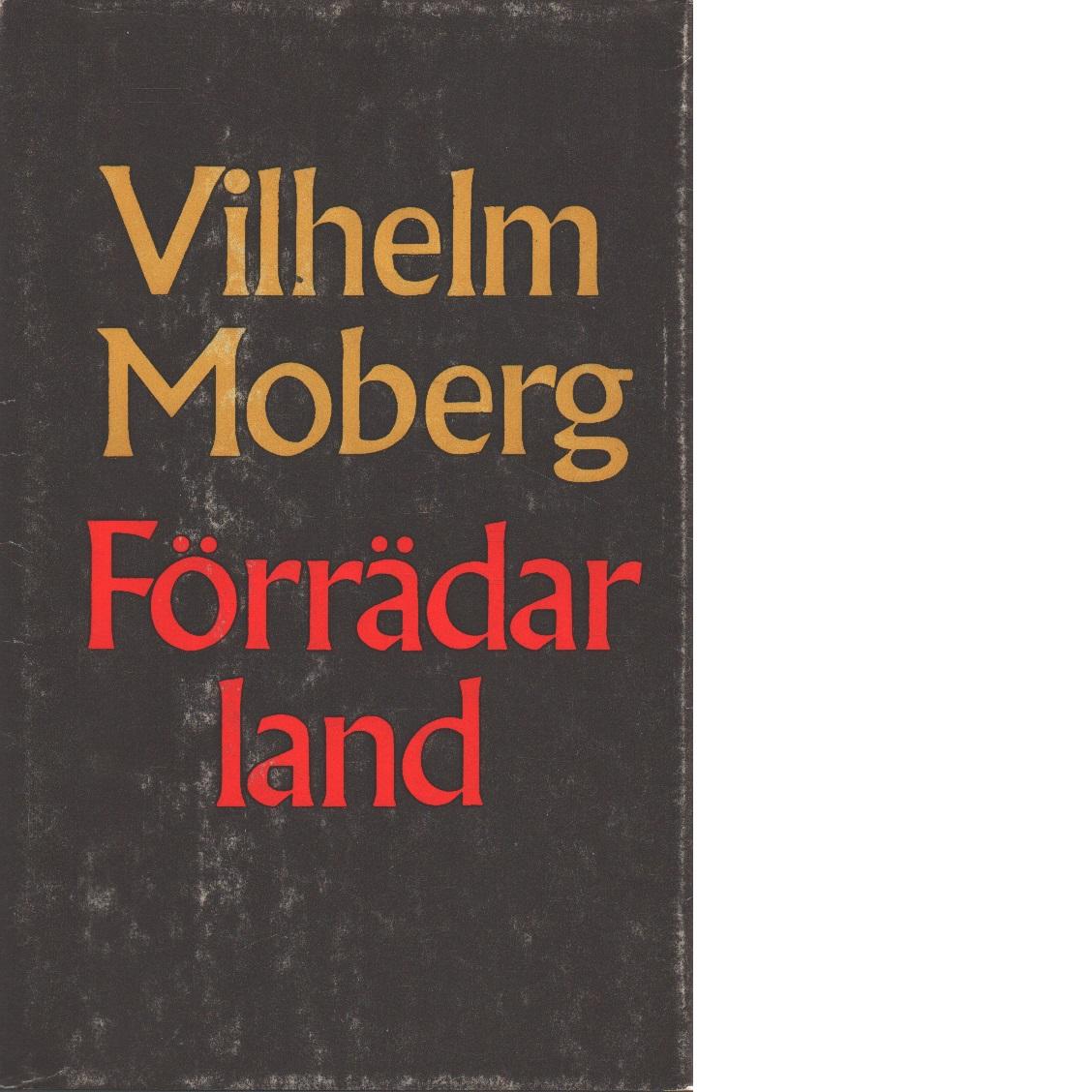 Förrädarland - Moberg, Vilhelm