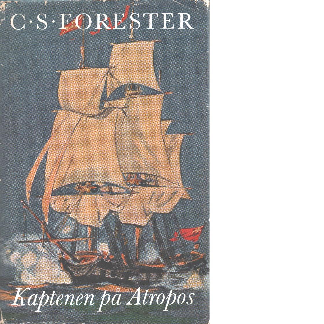 Kaptenen på Atropos - Forester, C. S.
