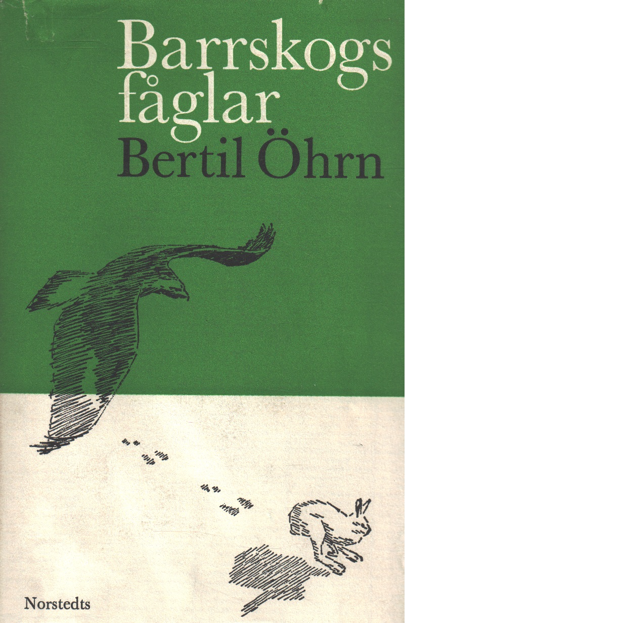 Barrskogsfåglar - Öhrn, Bertil