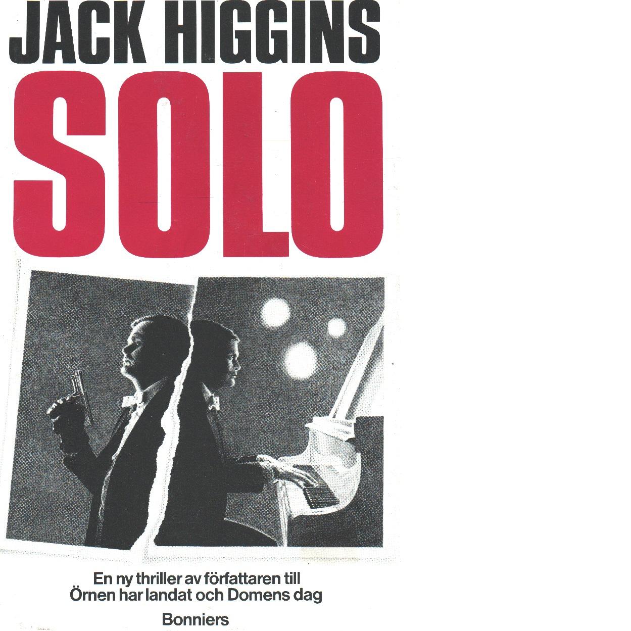 Solo - Higgins, Jack