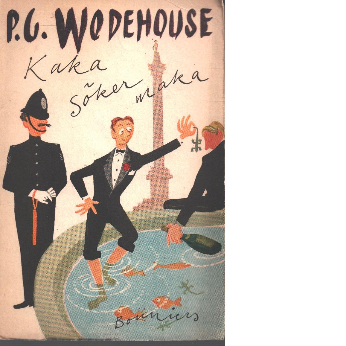 Kaka söker maka - Wodehouse, P. G.