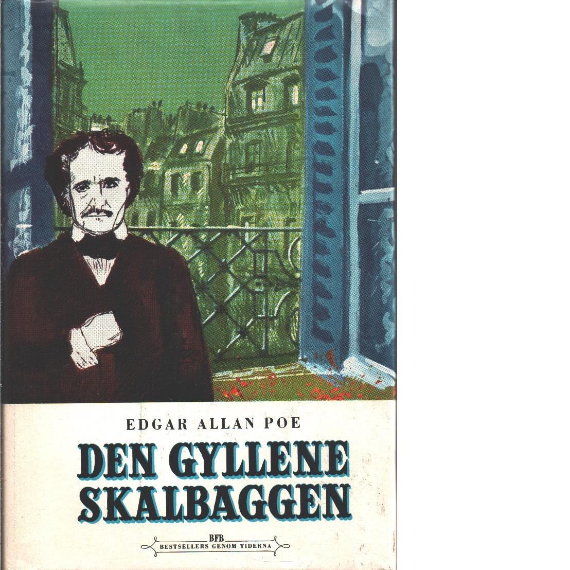 Den gyllene skalbaggen : [och andra berättelser] - Poe, Edgar Allan