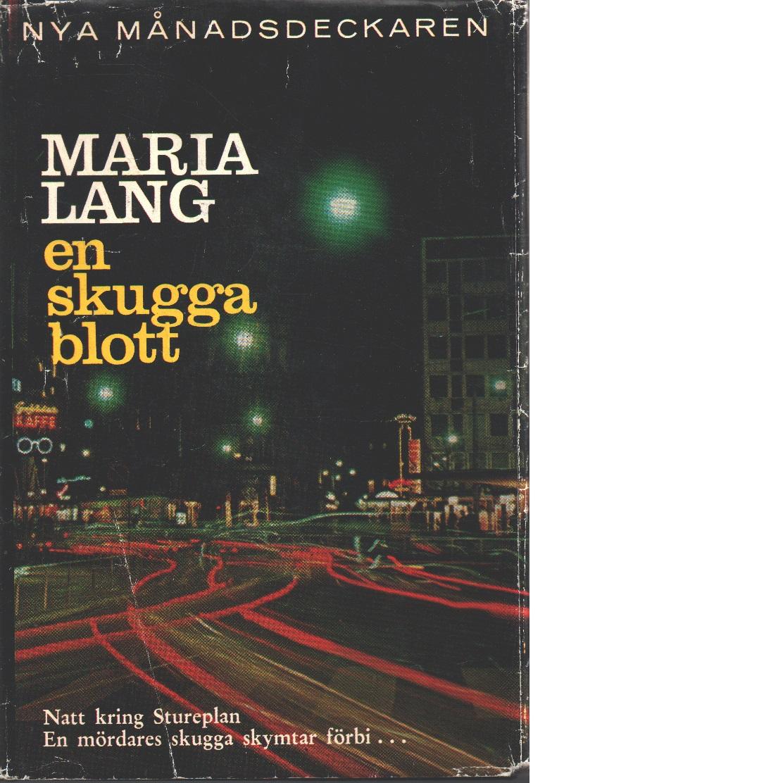 En skugga blott - Lang, Maria