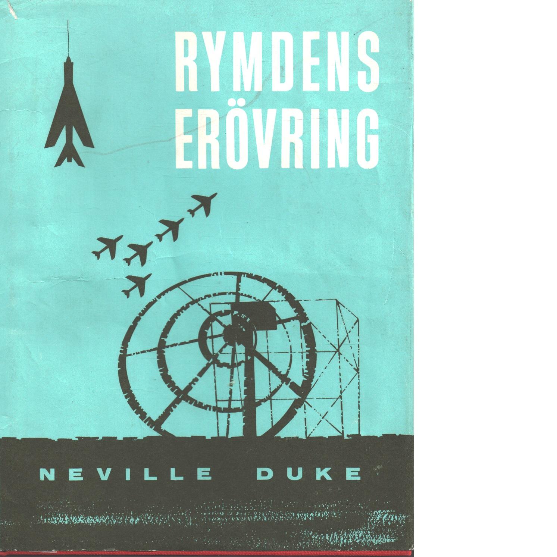 Rymdens erövring - Duke, Neville