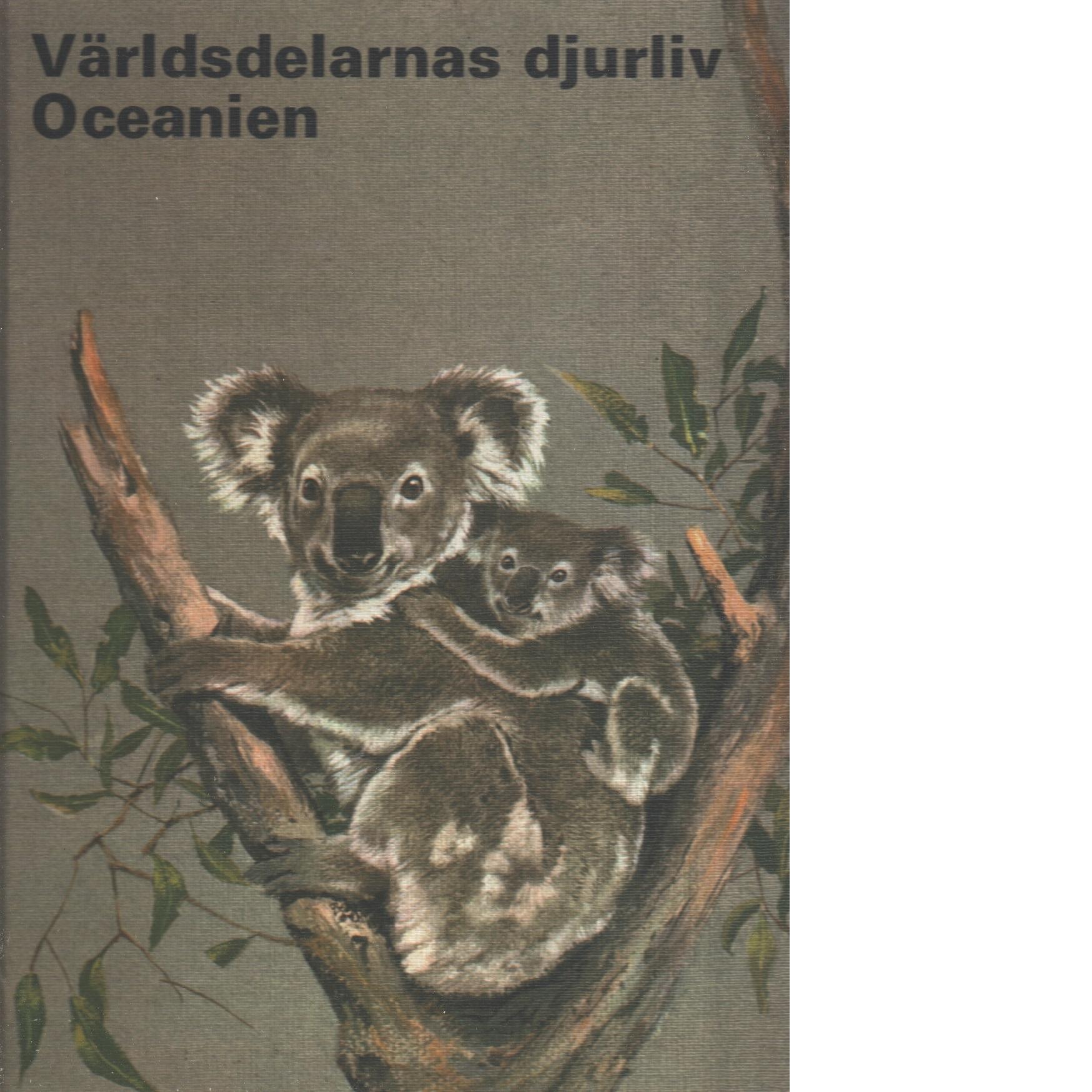 Världsdelarnas djurliv. 5, Oceanien - Dan, Peter