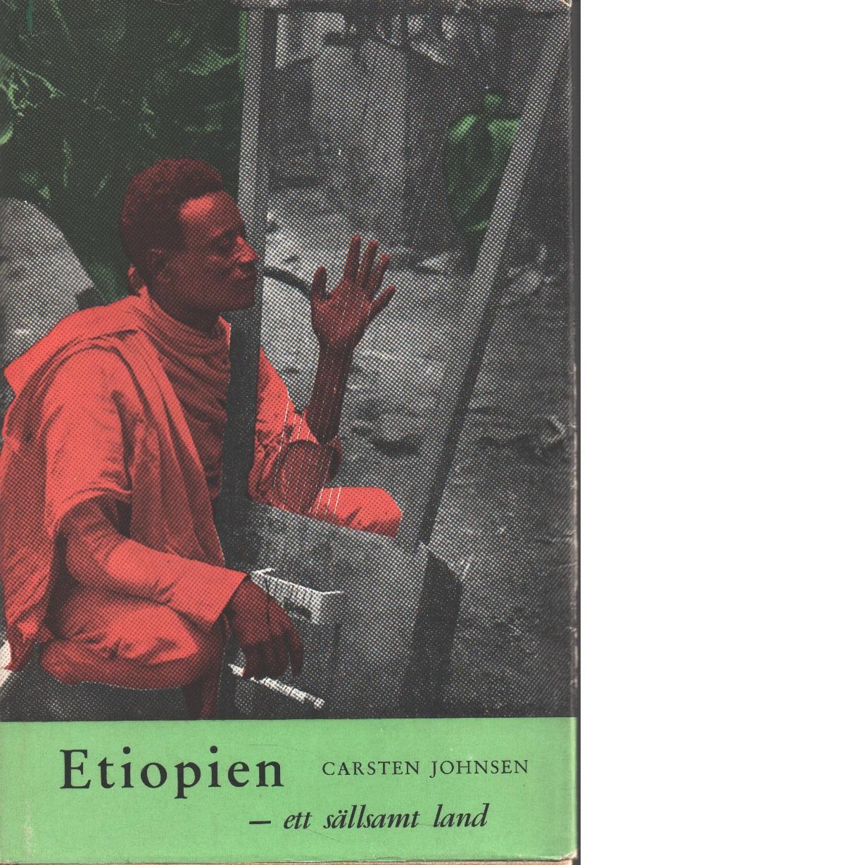 Etiopien, ett sällsamt land - Johnsen, Carsten