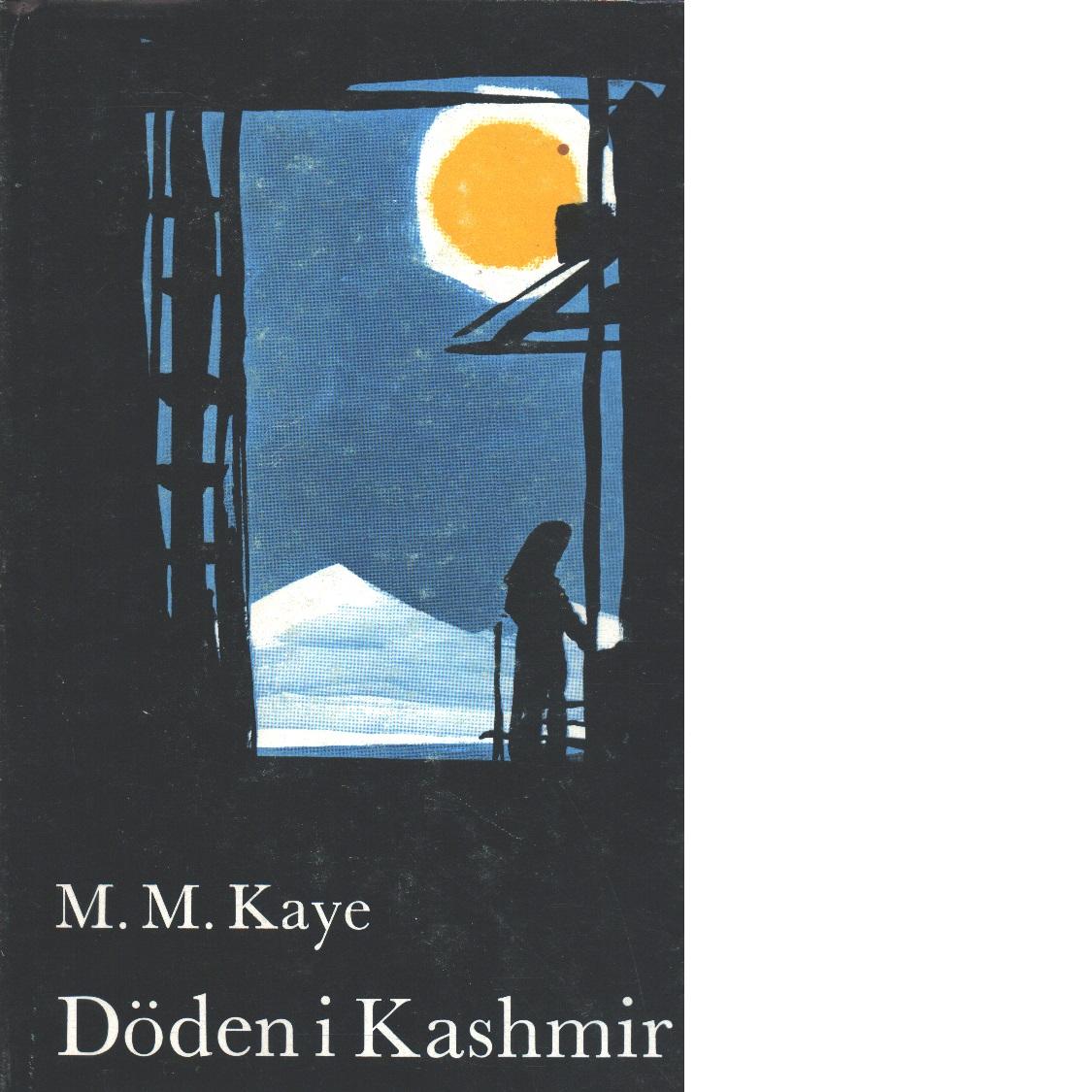 Döden i Kashmir - Kaye, Mary Margaret