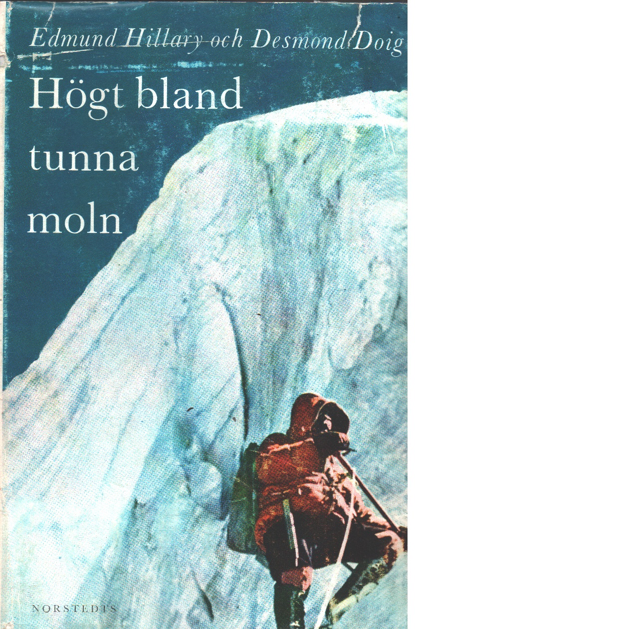 Högt bland tunna moln - Hillary, Edmund Och Doig, Desmond