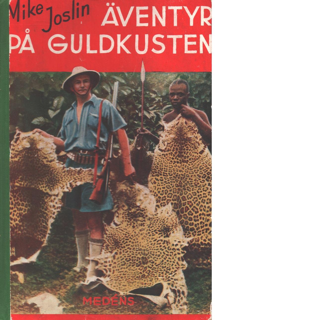 Äventyr på Guldkusten - Joslin, Mike