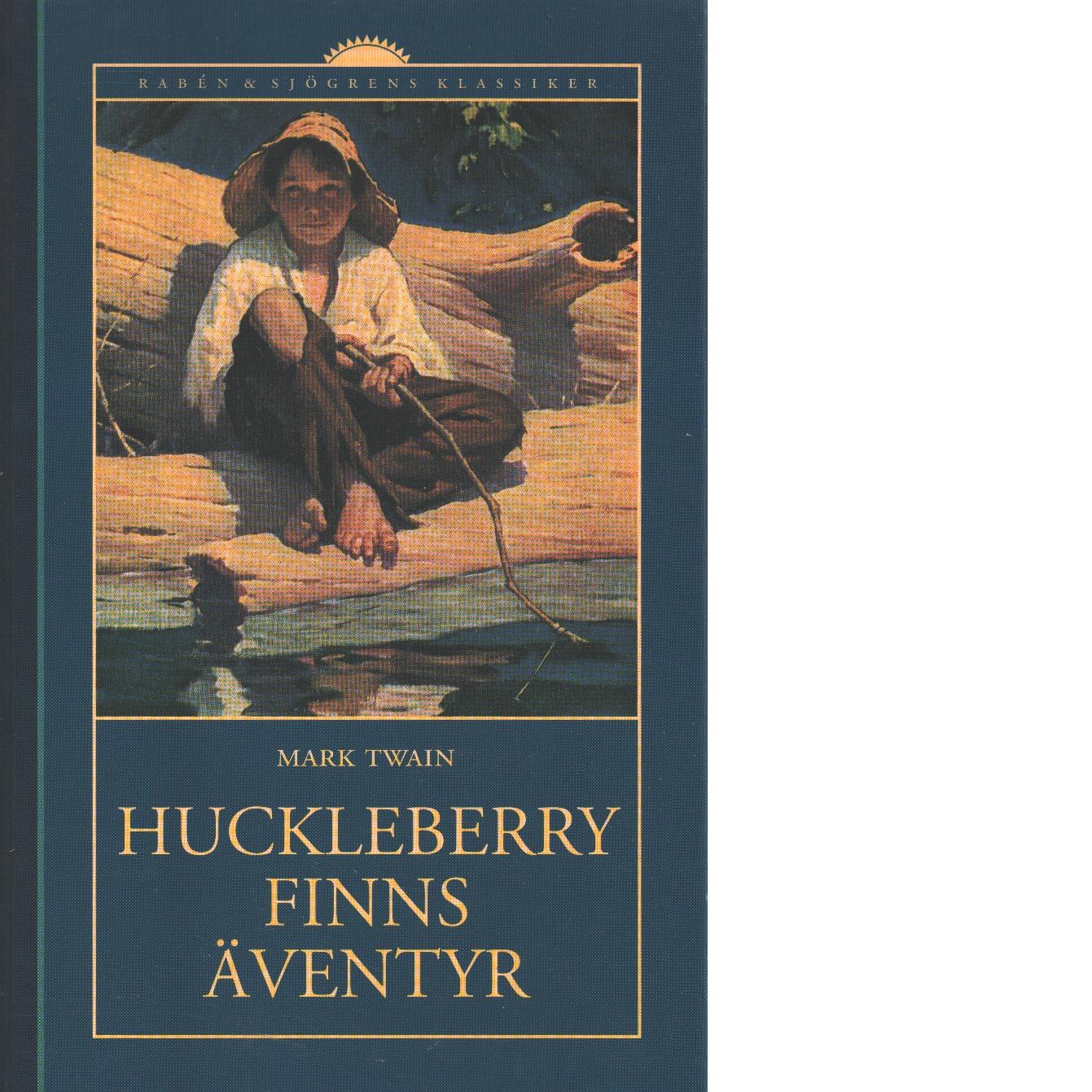 Huckleberry Finns äventyr - Twain, Mark