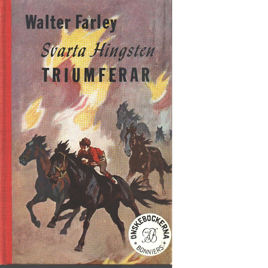 Svarta hingsten triumferar - Farley, Walter