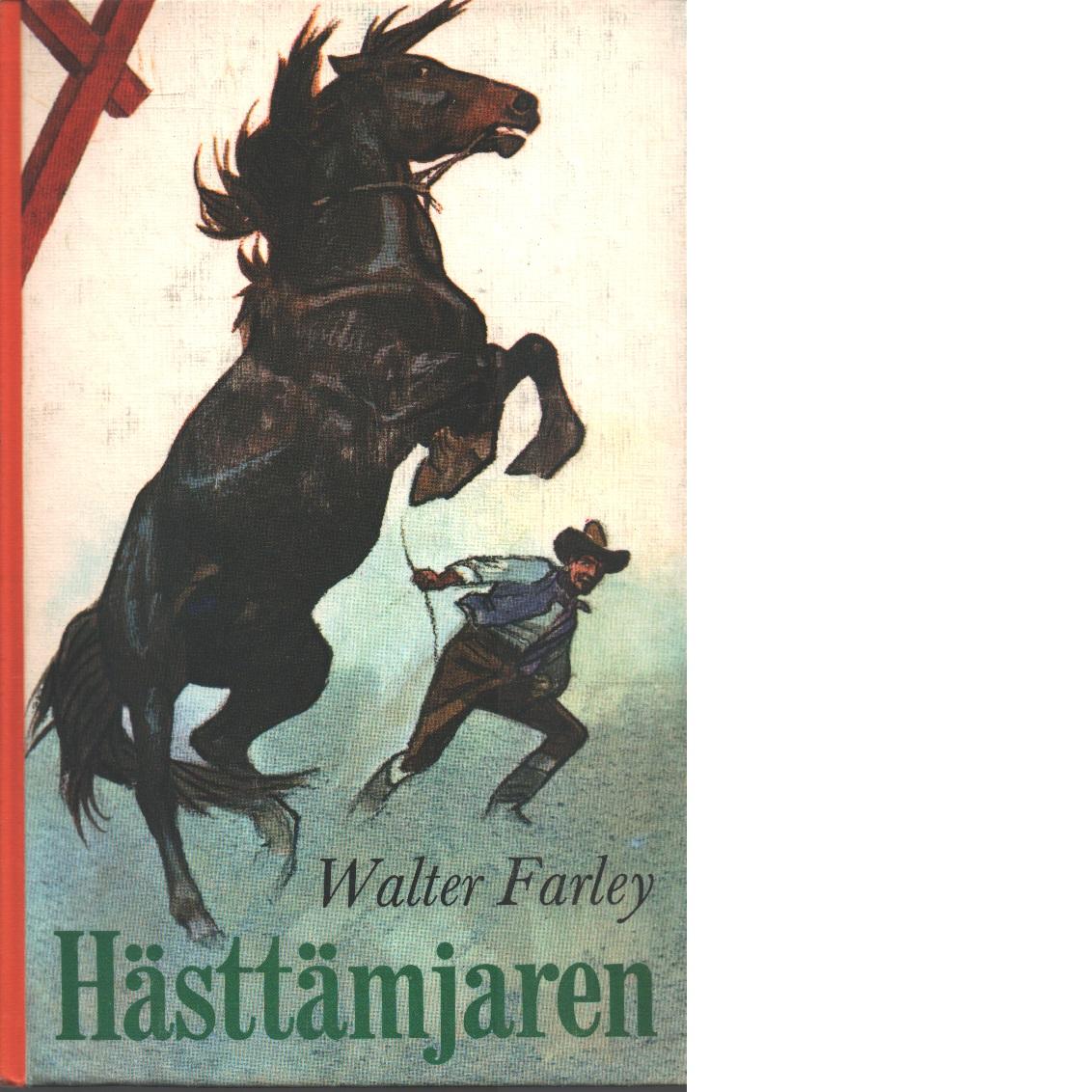 Hästtämjaren - Farley, Walter