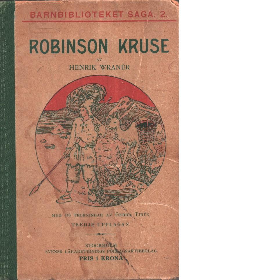 Robinson Kruse - Defoe, Daniel