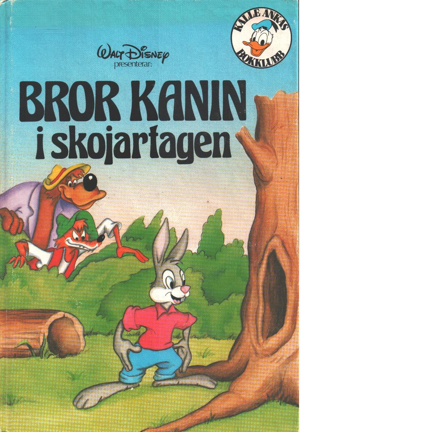 Bror Kanin i skojartagen. - Red.