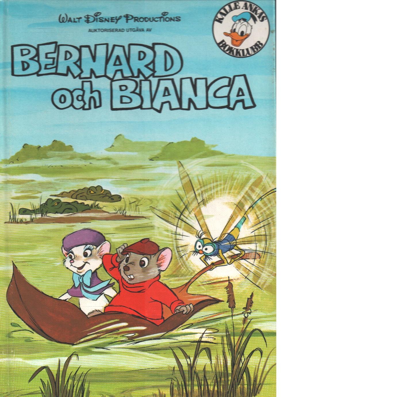 Bernard och Bianca. - Red.