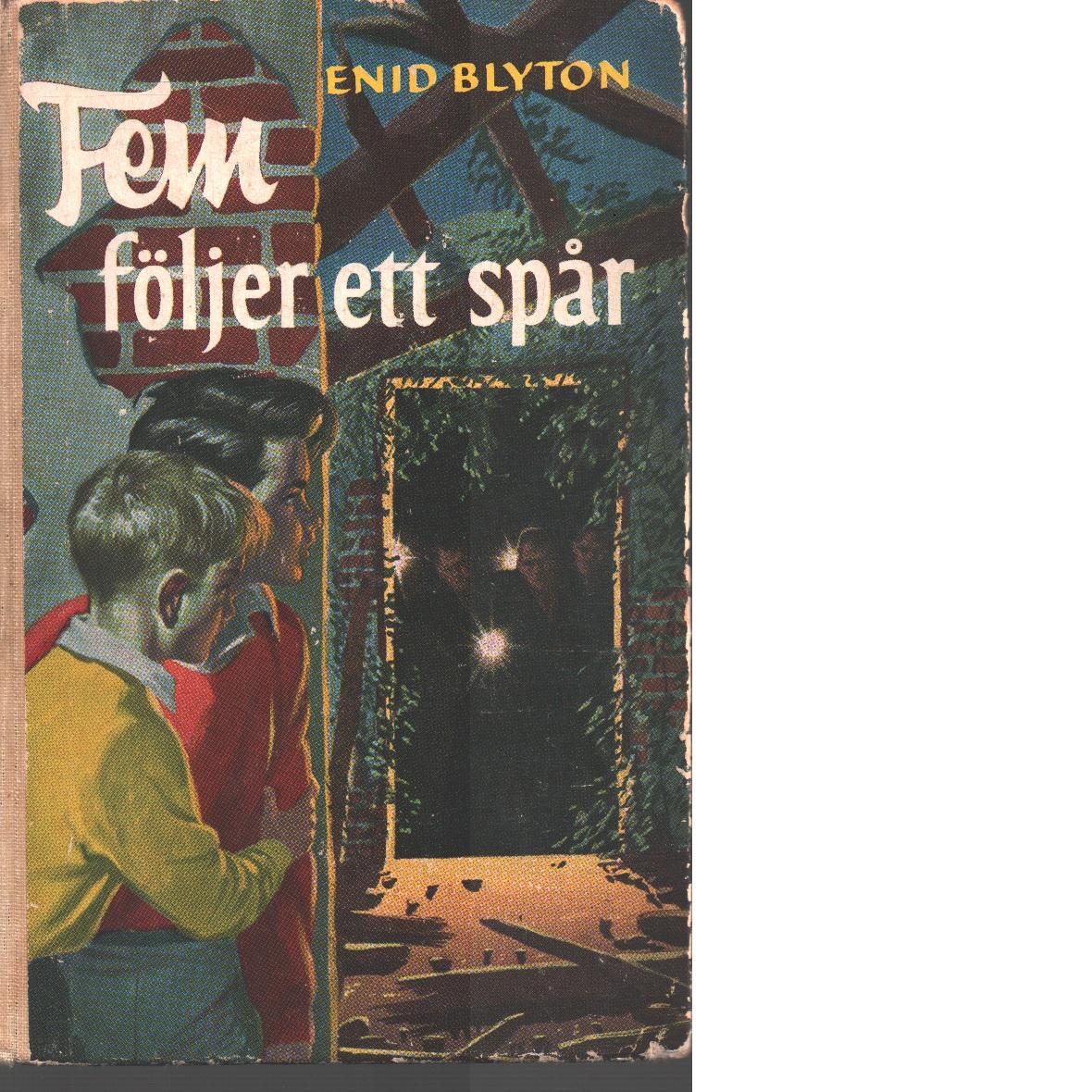 Fem följer ett spår - Blyton, Enid