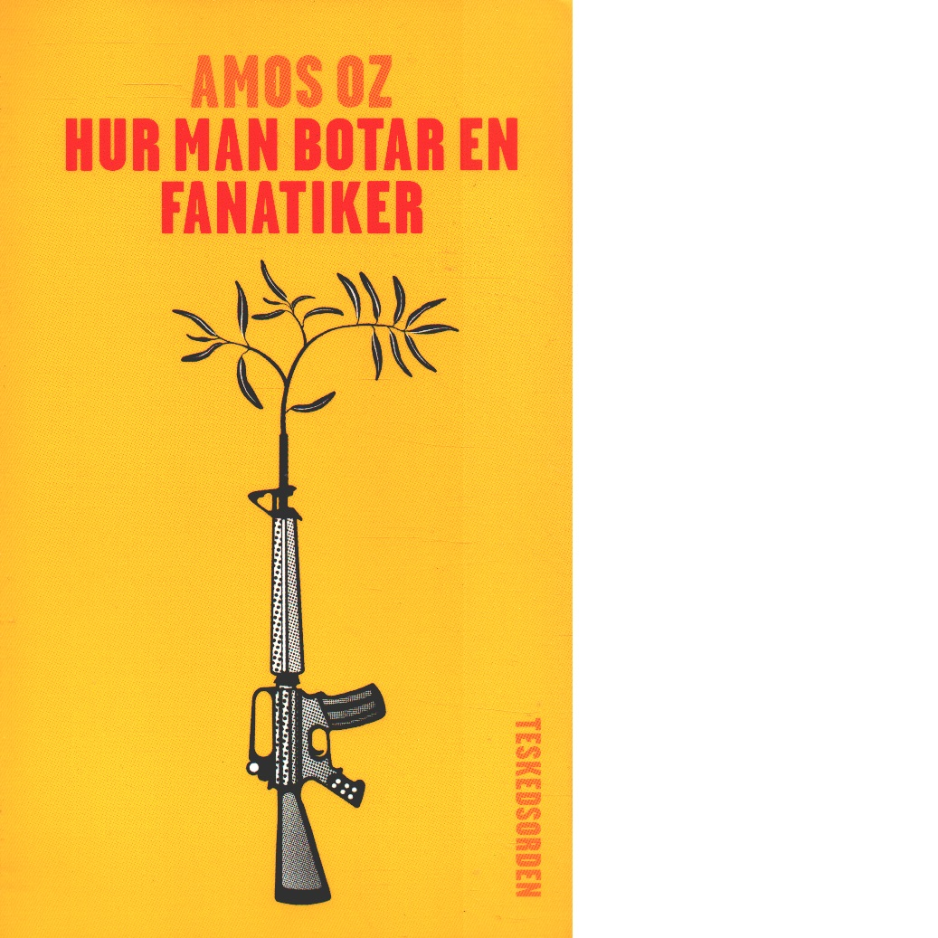 Hur man botar en fanatiker - Oz, Amos