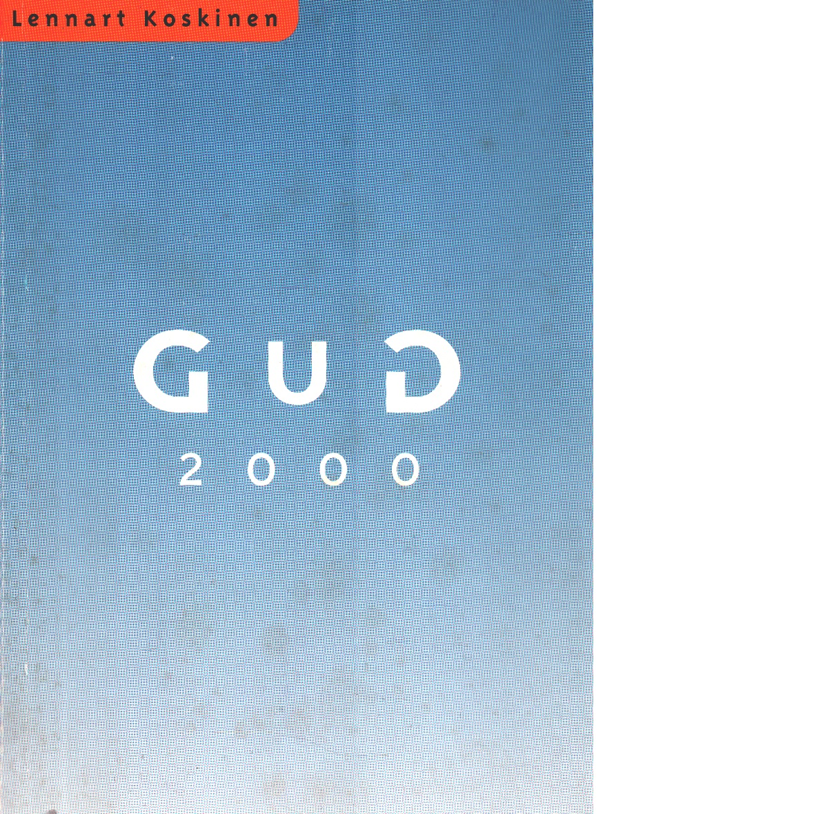 Gud 2000 - Koskinen, Lennart