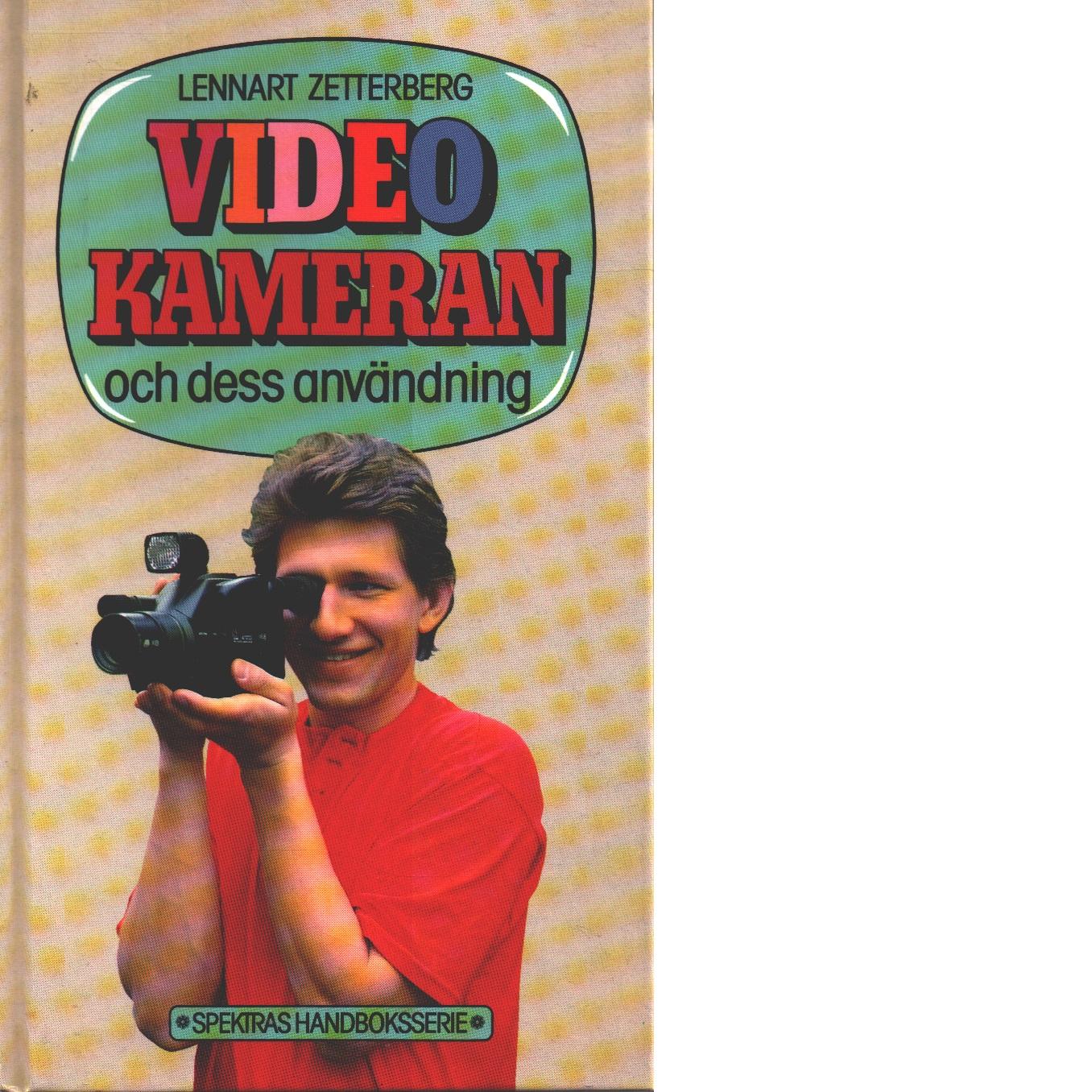 Videokameran och dess användning - Zetterberg, Lennart
