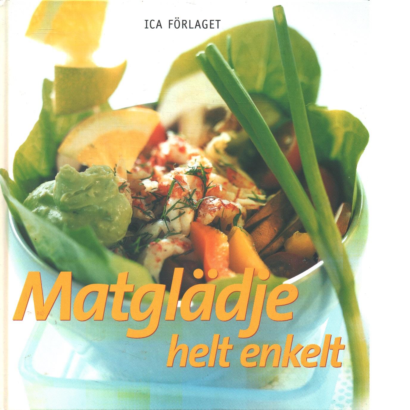 Matglädje, helt enkelt - Royen, Marieanne