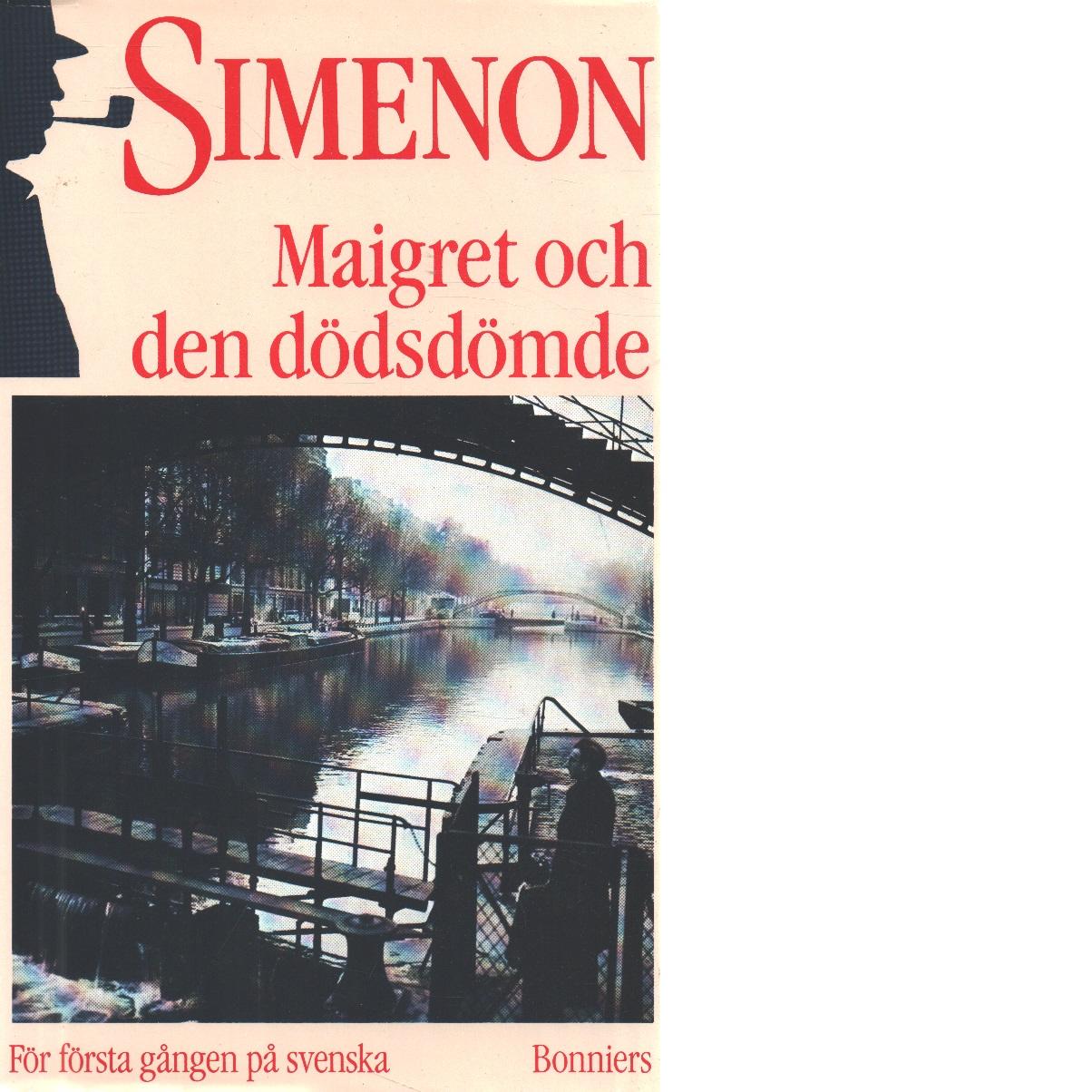 Maigret och den dödsdömde - Simenon, Georges