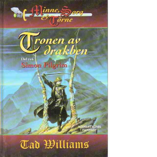 Tronen av drakben. del 2 : Simon Pilgrim - Williams, Tad