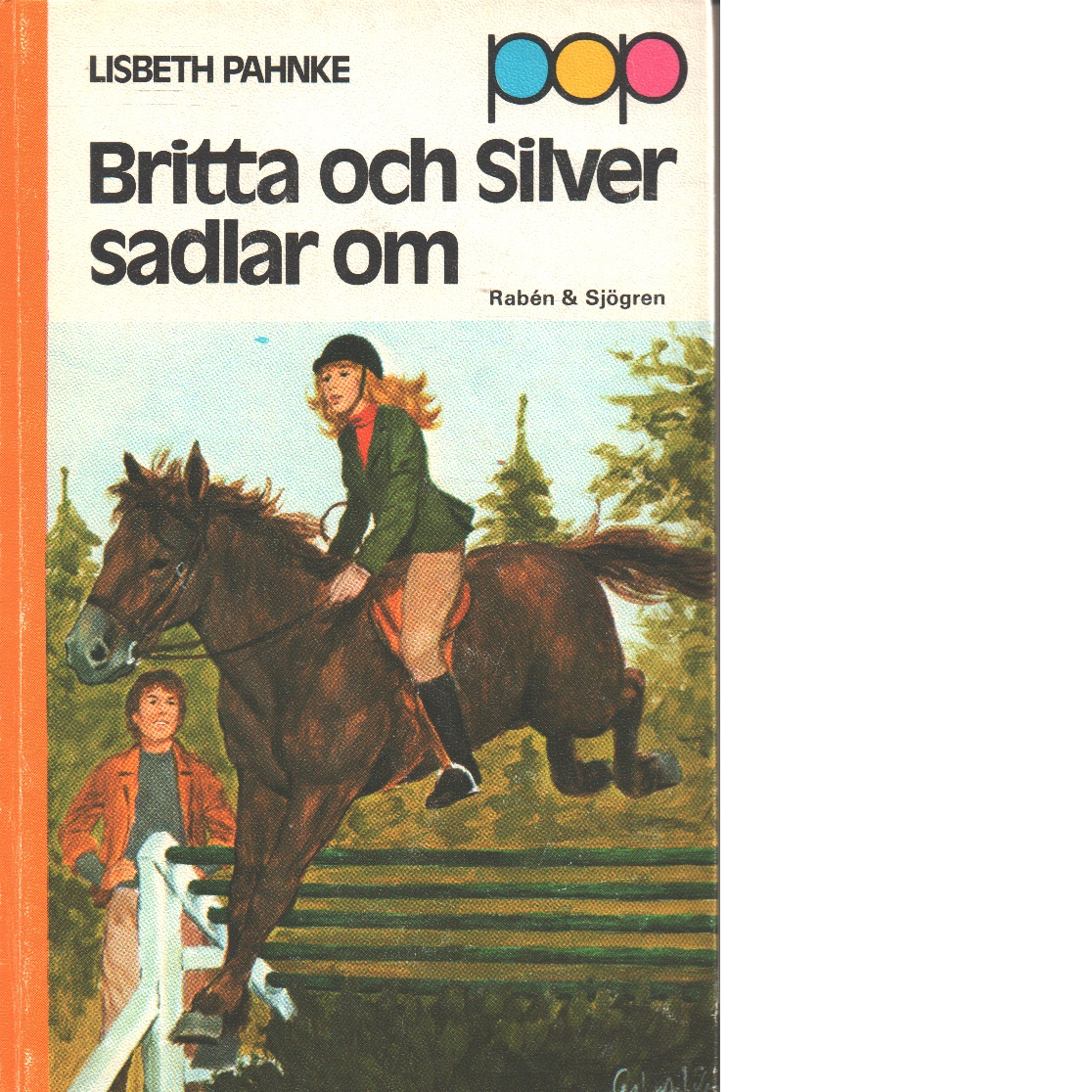 Britta och Silver sadlar om - Pahnke, Lisbeth