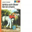 Britta och Silver får en chans - Pahnke, Lisbeth