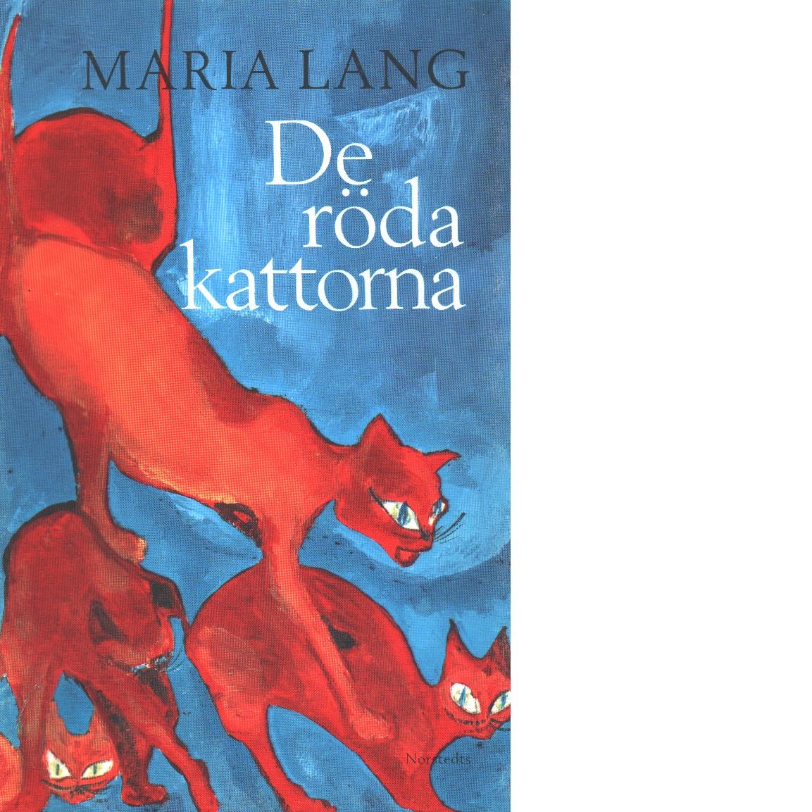 De röda kattorna - Lang, Maria,
