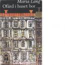 Ofärd i huset bor - Lang, Maria