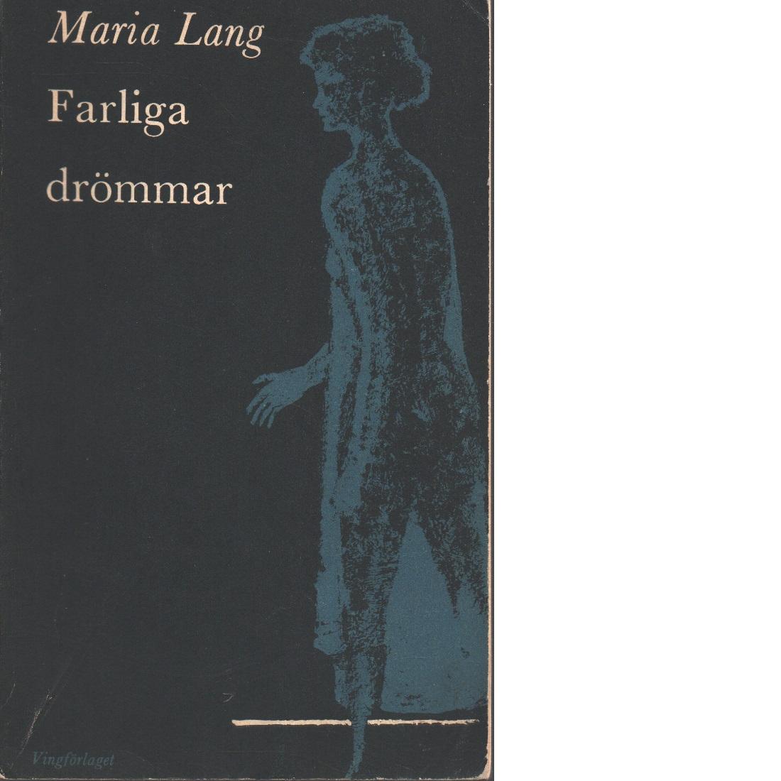 Farliga drömmar - Lang, Maria