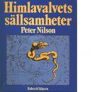 Himlavalvets sällsamheter : en resa genom myter och historia - Nilson, Peter