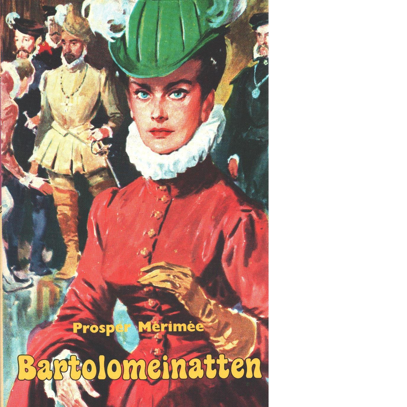 Bartolomeinatten - Mérimée, Prosper