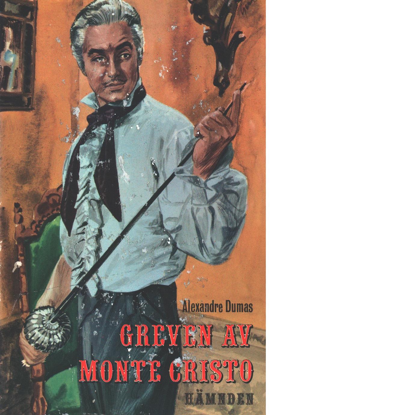 Greven av Monte Cristo - Dumas, Alexandre