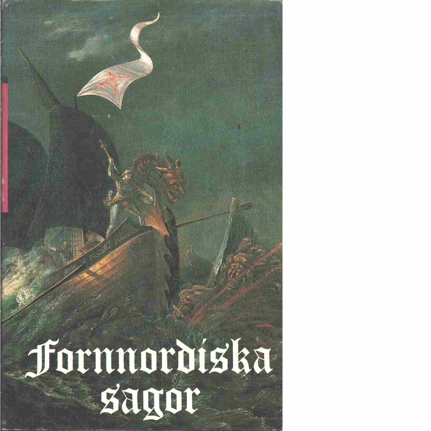 Fornnordiska sagor - Red.