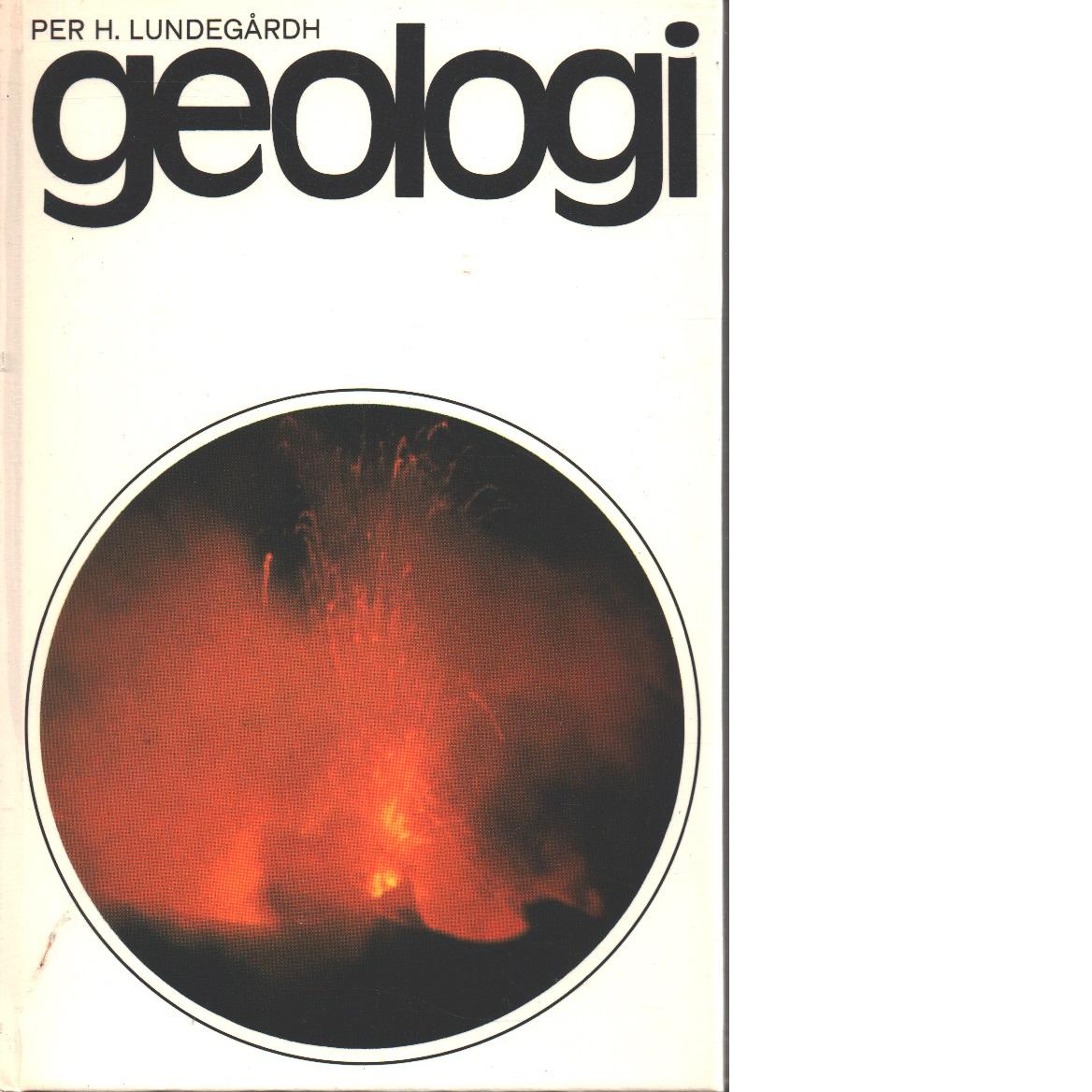 Geologi - Lundegårdh, Per H.