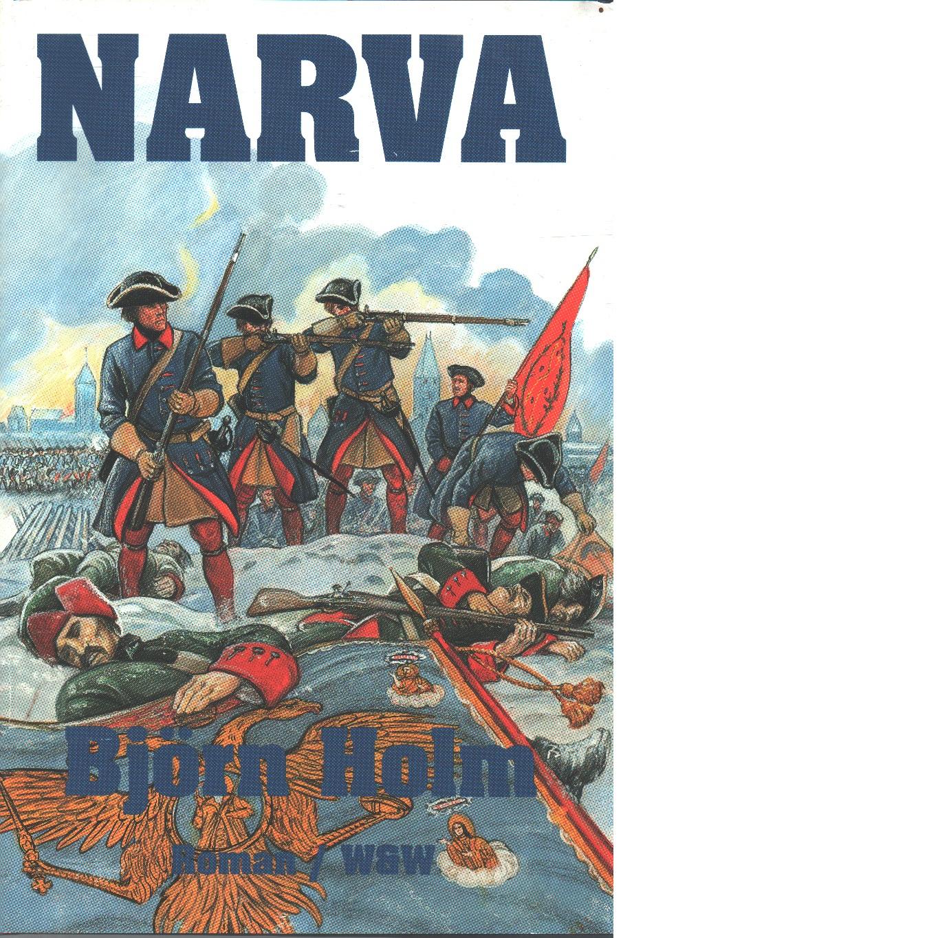 Narva - Holm, Björn