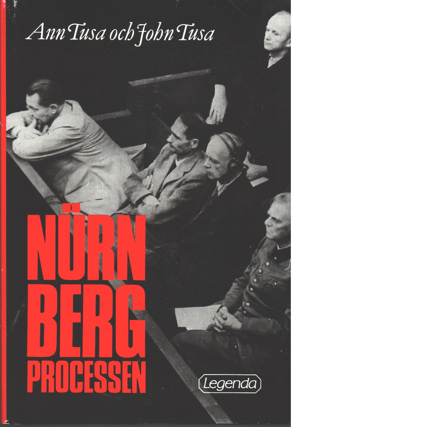 Nürnbergprocessen - Tusa, Ann och Tusa, John
