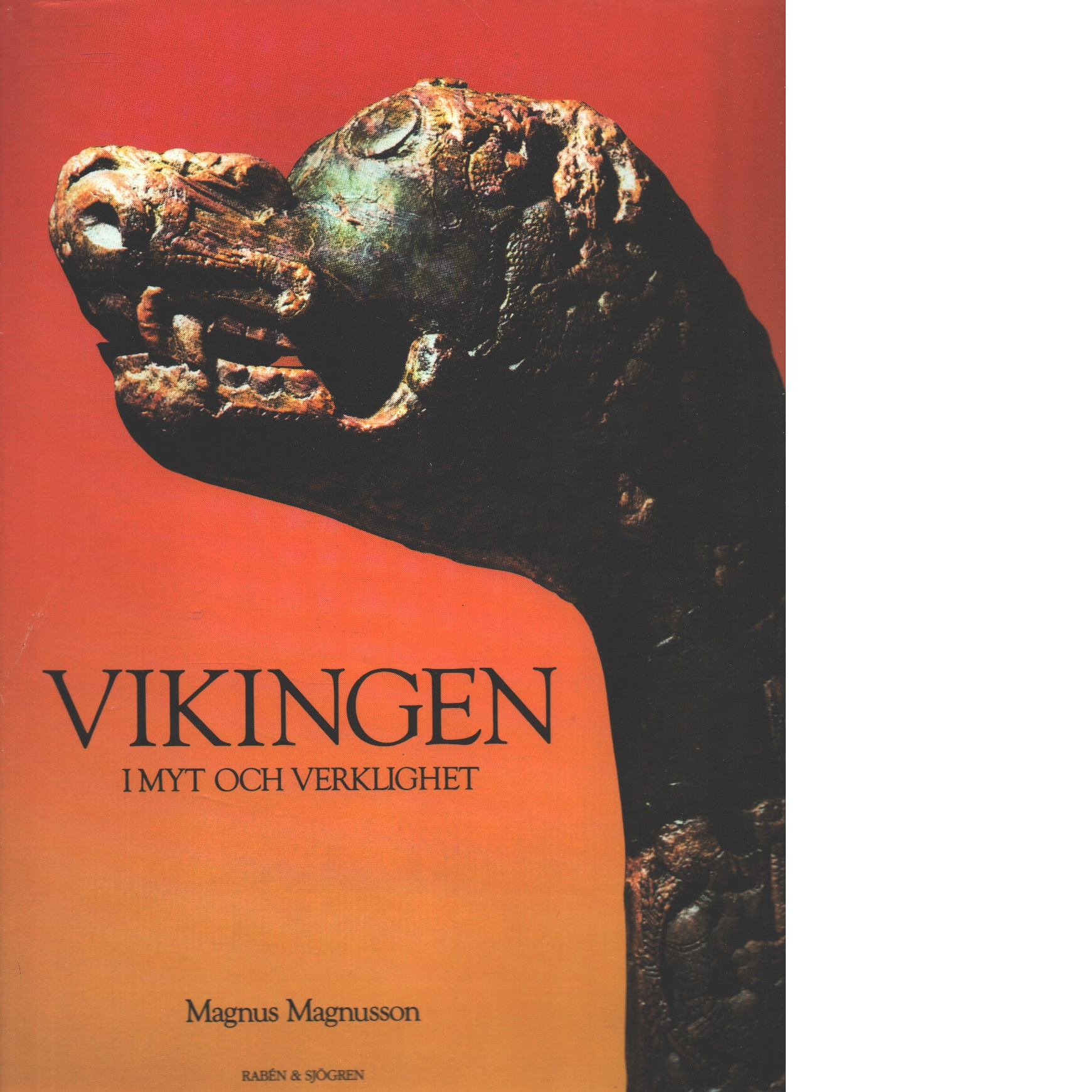 Vikingen : i myt och verklighet - Magnusson, Magnus