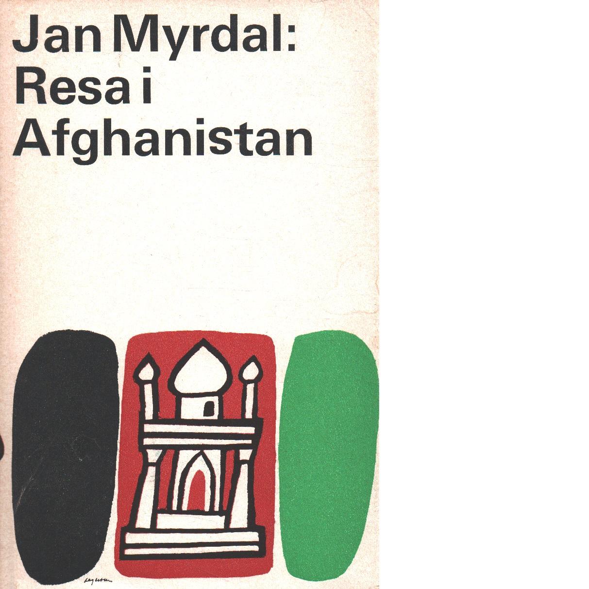 Resa i Afghanistan - Myrdal, Jan