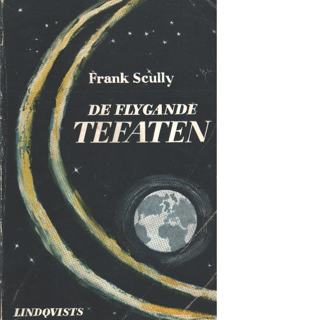 De flygande tefaten - Scully, Frank